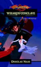 The Wizards Conclave - The Age of Mortals ebook by Douglas Niles