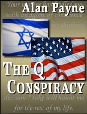 The Q Conspiracy ebook by Alan Payne