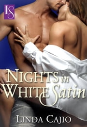 Nights in White Satin - A Loveswept Classic Romance ebook by Linda Cajio