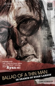 Ballad of a Thin Man - In Search of Ryan Larkin ebook by Chris Robinson