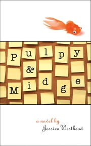 Pulpy and Midge ebook by Jessica Westhead