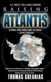 Raising Atlantis ebook by Thomas Greanias