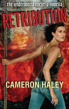 Retribution ebook by Cameron Haley