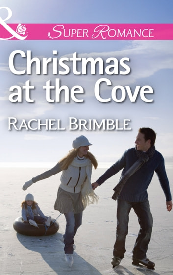 Christmas at the Cove (Mills & Boon Superromance) ebook by Rachel Brimble