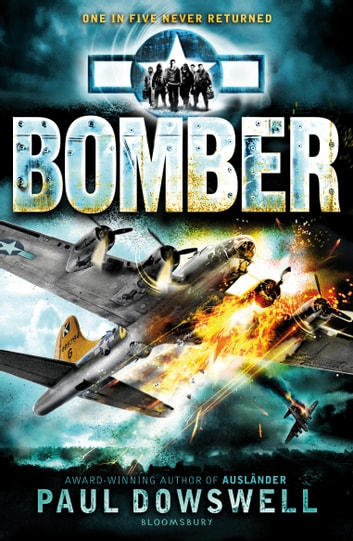 Bomber ebook by Paul Dowswell