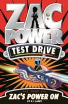Zac Power Test Drive: Zac's Power On ebook by