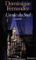 L'école du Sud ebook by