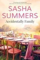 Accidentally Family ebook by Sasha Summers