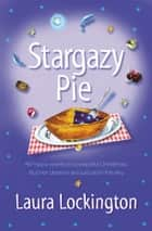 Stargazy Pie ebook by Laura Lockington