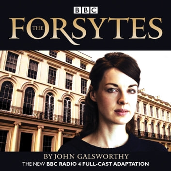 The Forsytes audiobook by John Galsworthy