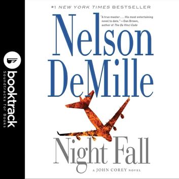 Night Fall - Booktrack Edition audiobook by Nelson DeMille