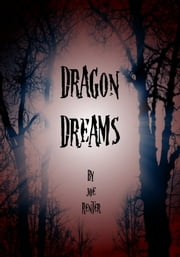 Dragon Dreams ebook by Joe Renter