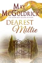 Dearest Millie ebook by May McGoldrick