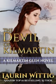 The Devil of Kilmartin - A Kilmartin Glen novel ebook by Laurin Wittig