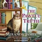 The Pawful Truth audiobook by Miranda James