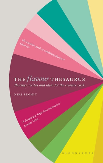 The Flavour Thesaurus ebook by Niki Segnit