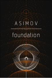 Foundation ebook by Isaac Asimov