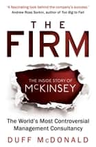 The Firm ebook by Duff McDonald