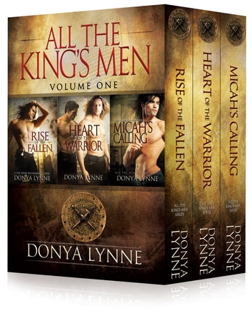 All the King's Men Box Set 1 - Books 1-3 ebook by Donya Lynne