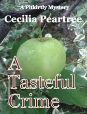 A Tasteful Crime ebook by Cecilia Peartree