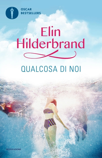 Qualcosa di noi ebook by Elin Hilderbrand