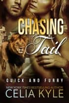 Chasing Tail (BBW Paranormal Shapeshifter Romance) ebook by Celia Kyle