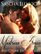 MISTRESS ANNA ebook by SASCHA ILLYVICH