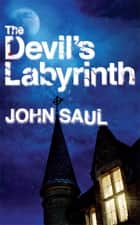 Candle in the window ebook by john saul 9781465731357 rakuten kobo the devils labyrinth ebook by john saul fandeluxe Document