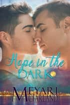 Hope in the Dark ebook by Meyari McFarland