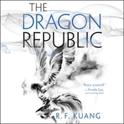The Dragon Republic audiobook by R. F. Kuang