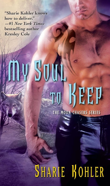My Soul to Keep ebook by Sharie Kohler