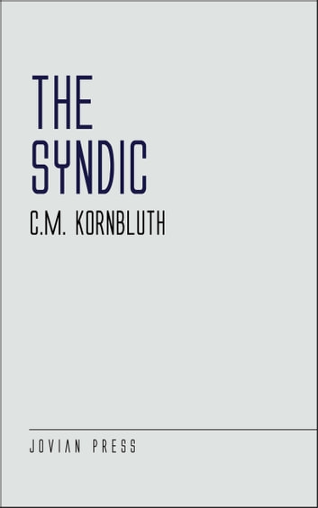 The Syndic ebook by C. M. Kornbluth
