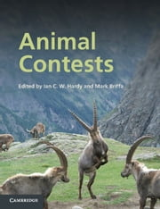 Animal Contests ebook by Ian C. W. Hardy,Mark Briffa