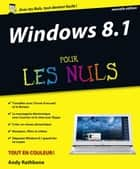 Windows 8.1 Update 1 Pour les Nuls ebook by Andy RATHBONE
