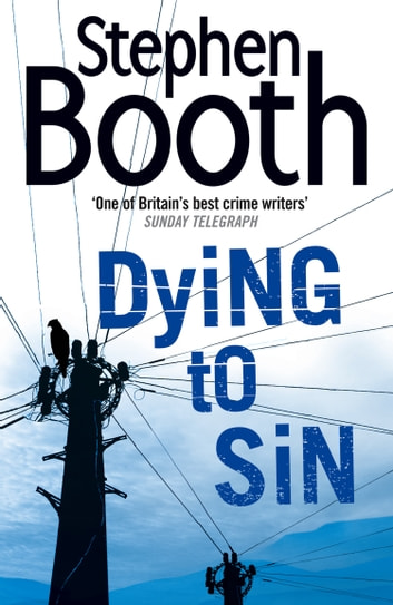 Dying to Sin (Cooper and Fry Crime Series, Book 8) ebook by Stephen Booth