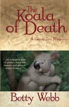 The Koala of Death ebook by Betty Webb