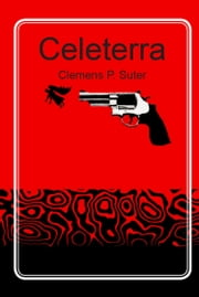 Celeterra ebook by Clemens P. Suter