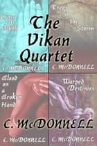 The Vikan Quartet ebook by C. McDonnell