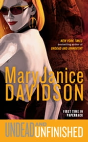 Undead and Unfinished - Queen Betsy ebook by MaryJanice Davidson