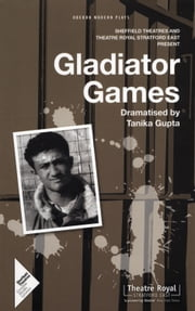 Gladiator Games ebook by Tanika Gupta