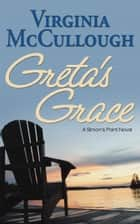 Greta's Grace ebook by Virginia McCullough