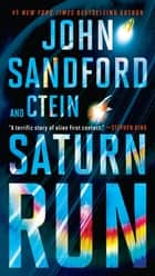 Saturn Run ebook by John Sandford, Ctein