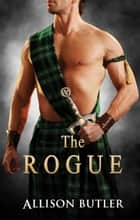 The Rogue ebook by Allison Butler
