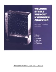 Welding Steels without Hydrogen Cracking ebook by N Bailey,F R Coe,T G Gooch,P H M Hart,N Jenkins,R J Pargeter