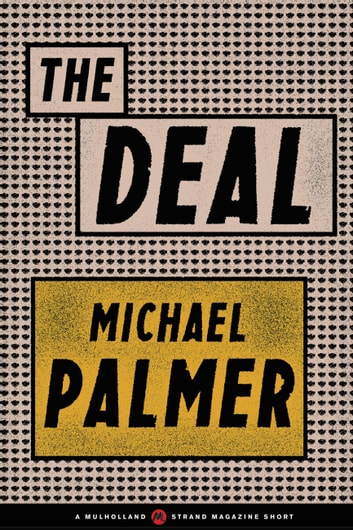The Deal ebook by Michael Palmer