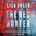 The Red Hunter audiobook by Lisa Unger