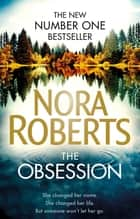The Obsession ebook by Nora Roberts