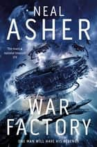 War Factory: Transformation Book 2 ebook by Neal Asher