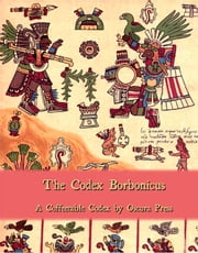 The Codex Borbonicus ebook by Jason Murk