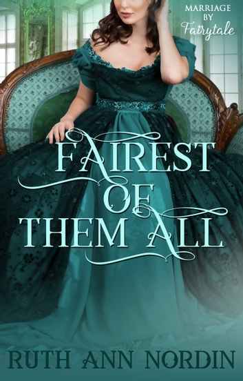 Fairest of Them All ebook by Ruth Ann Nordin